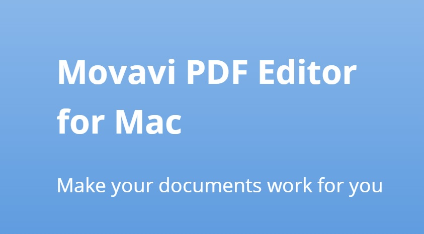 优秀的PDF编辑工具 Movavi PDF Editor for mac 1.4 内置激活版