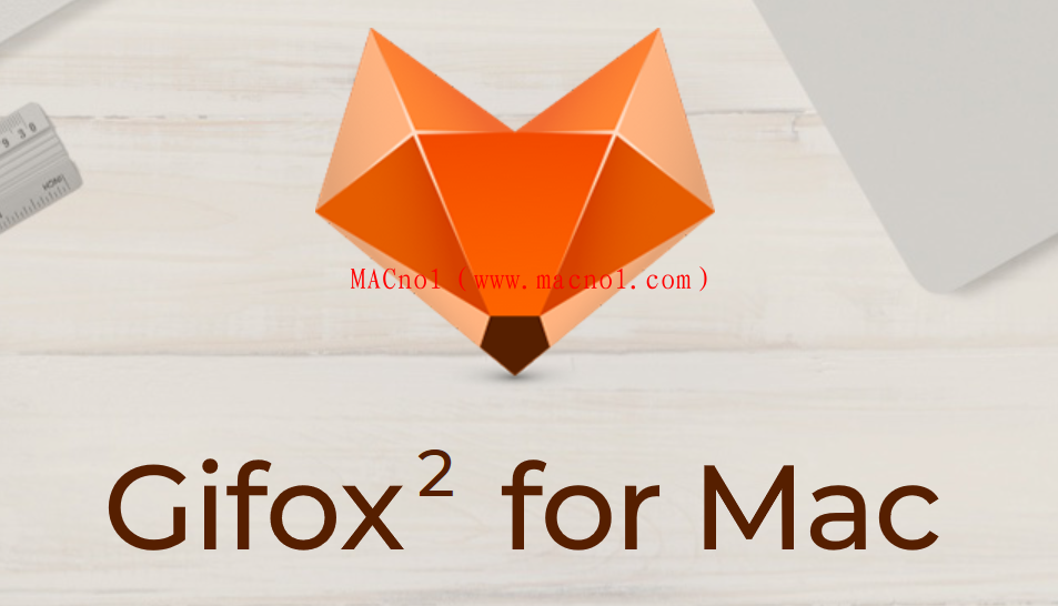 GIF录制应用 Gifox for Mac v2.0.2 中文破解版(附激活码)
