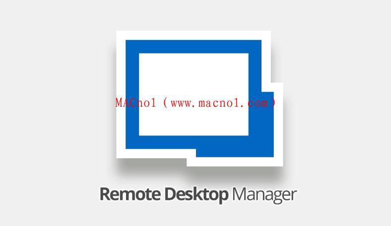 远程控制软件 Remote Desktop Manager v2020.2.20 中文破解版(附注册机)