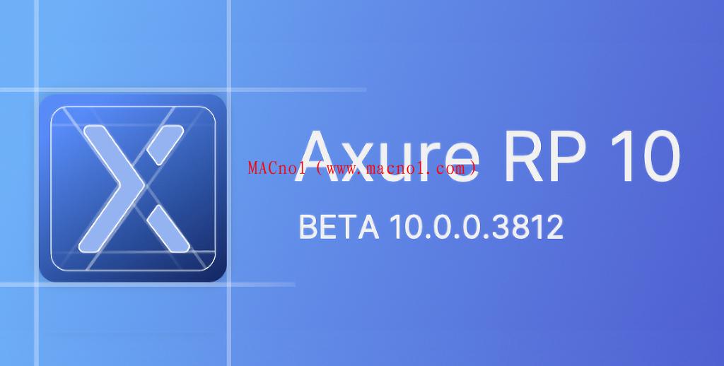 Axure RP(原型设计软件)Beta v10.0.0.3 破解版 附激活码