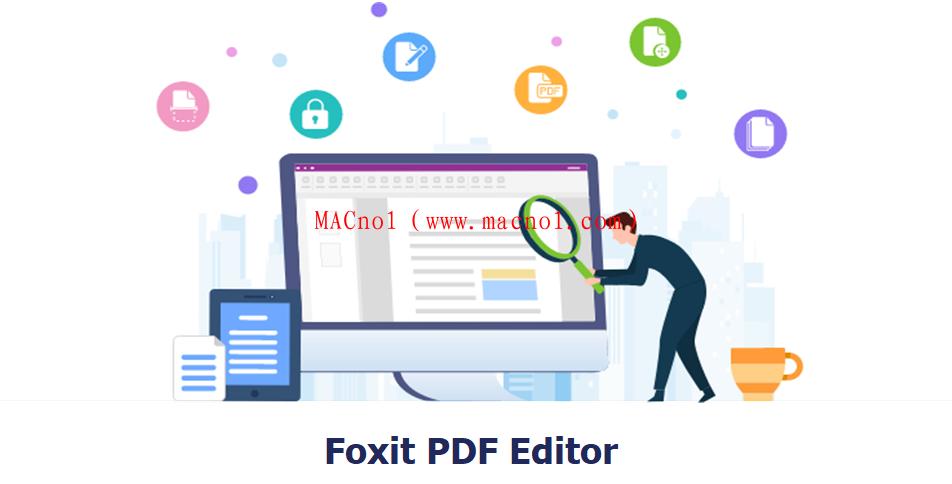 Foxit PDF Editor(福昕PDF编辑器)v11.0.1 破解版 免注册码